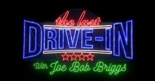 The Last Drive-In with Joe Bob Briggs: My Movie Marathon Picks